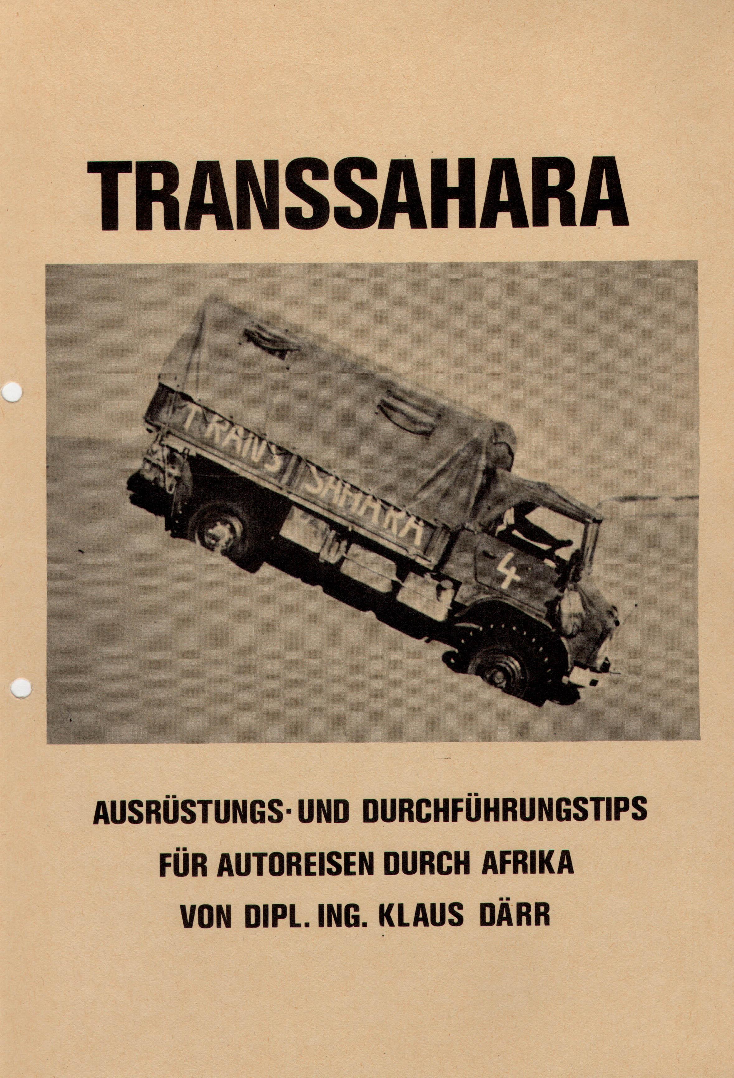 """""""TRANSSAHARA"""" 1. Auflage 1974"""